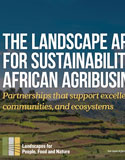 The Landscape Approach For Sustainability in African AgriBusiness