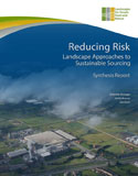 Reducing Risk: Landscape Approaches to Sustainable Sourcing